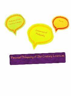 Personal Philosophy of 21st Century Literacies