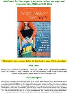 A Workbook to Overcome Anger and Aggression Using MBSR and DBT Skills Mindfulness for Teen Anger
